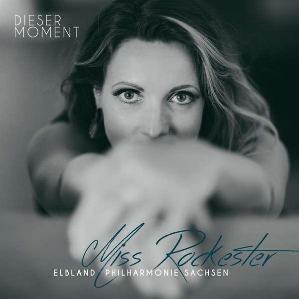 Miss Rockester & Elbland Philharmonie Sachsen - Dieser Moment